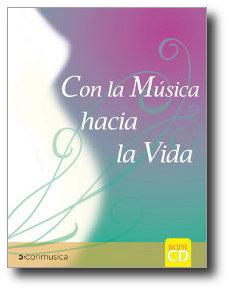 Con la Música Hacia la Vida - Conmusica España