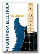 Mi Guitarra Eléctrica Volumen 1 - conmusica