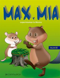 Max y Mia experimentan la Música (de 1 año a 2 y medio). Incluye CD